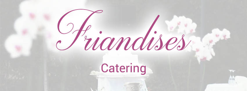 catering Friandises